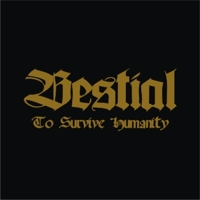 Cover of To Survive Humanity by Bestial